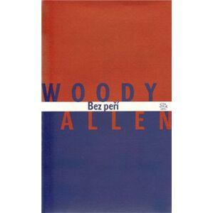 Bez peří - Woody Allen