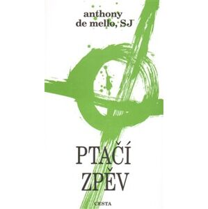 Ptačí zpěv - Anthony de Mello