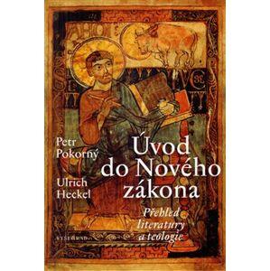 Úvod do Nového zákona - Petr Pokorný, Ulrich Heckel