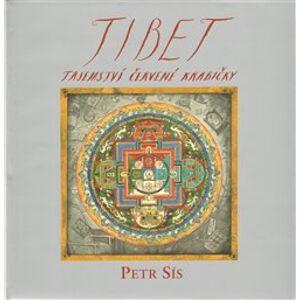 Tibet - Tajemství červené krabičky - Petr Sís