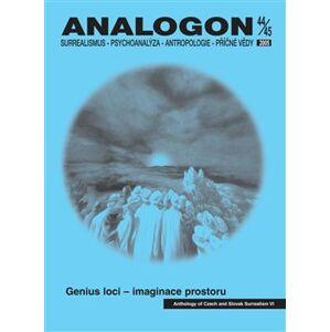 Analogon 44-45. Surrealismus-Psychoanalýza-Antropologie-Příčné vědy