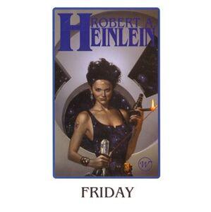 Friday - Robert Heinlein