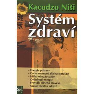 Systém zdraví - Kacudzo Niši