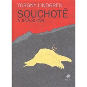 Souchotě a jiná slova - Torgny Lindgren