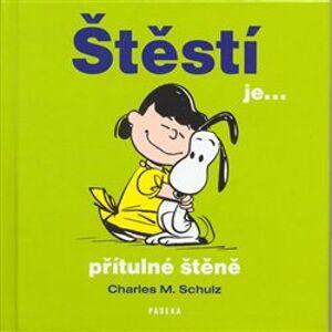 Štěstí je...přítulné štěně - Charles M. Schulz