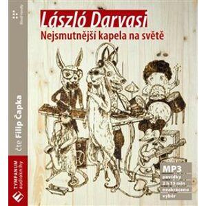 Nejsmutnější kapela na světě, CD - László Darvasi