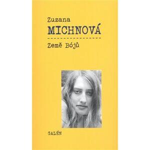 Země Bójů - Zuzana Michnová