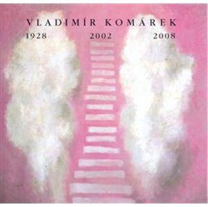Vladimír Komárek 1928/2002/2008 - Vladimír Langhamer