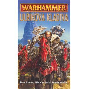 Ulrikova kladiva (Warhammer) - Dan Abnett, James Wallis, Nik Vincent