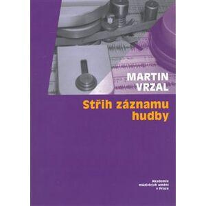 Střih záznamu hudby + CD - Martin Vrzal