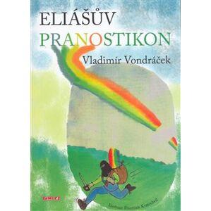 Eliášův pranostikon - Vladimír Vondráček