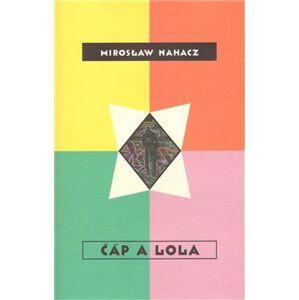Čáp a Lola - Mirosław Nahacz