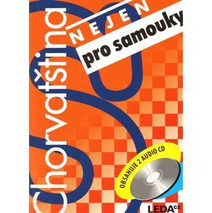 Chorvatština nejen pro samouky + CD - H. Jirásková