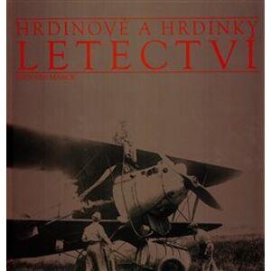 Hrdinové a hrdinky letectví - Bernard Marck