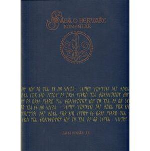 Sága o Hervaře - komentáře - Jan A. Kozák