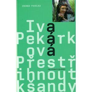 Přestřihnout kšandy - Zdenko Pavelka, Iva Pekárková