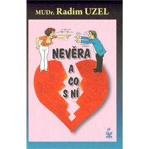 Nevěra a co s ní - Radim Uzel