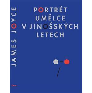 Portrét umělce v jinošských letech - James Joyce