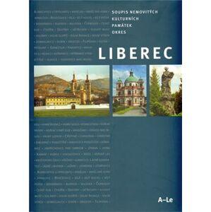 Soupis nemovitých kulturních památek v Libereckém kraji – Okres Liberec (A-Le) - Petra Šternová