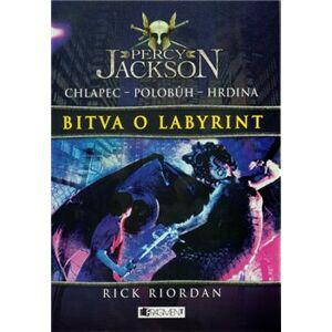 Bitva o Labyrint. Percy Jackson 4 - Rick Riordan