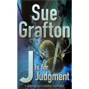 J Is for Judgement - Sue Graftonová