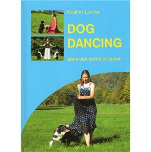 Dog dancing - Kateřina Lerlová