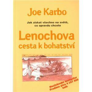 Lenochova cesta k bohatství - Joe Karbo