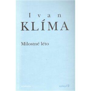 Milostné léto - brožovaná - Ivan Klíma