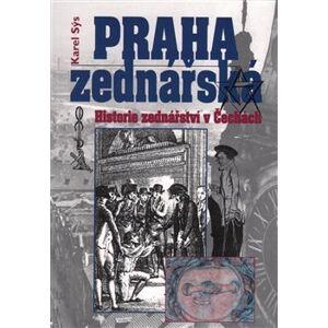 Praha zednářská - Karel Sýs