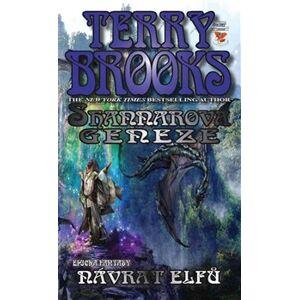 Návrat elfů. Shannarova geneze 1 - Terry Brooks