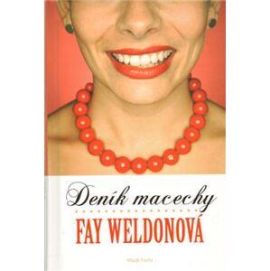 Deník macechy - Fay Weldonová