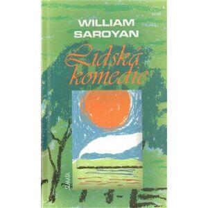 Lidská komedie - William Saroyan