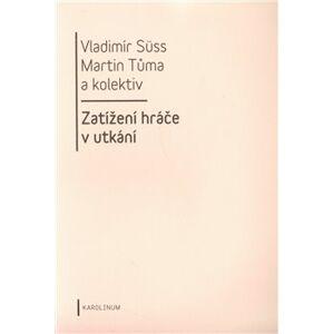 Zatížení hráče v utkání - Vladimír Sűss, Martin Tůma
