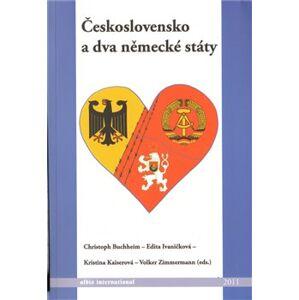 Československo a dva německé státy - Kristina Kaiserová, Christoph Buchheim, Edita Ivaničková, Volker Zimmermann