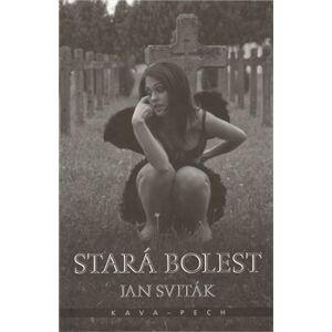 Stará bolest - Jan Sviták