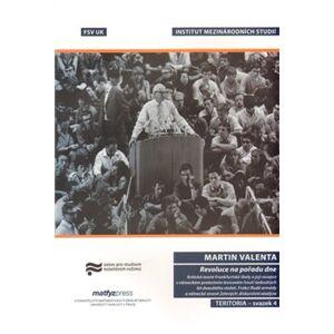 Revoluce na pořadu dne - Martin Valenta