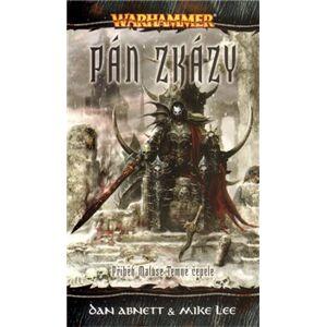 Warhammer - Pán zkázy. Malus Temná čepel 5. - Mike Lee, Dan Abnett