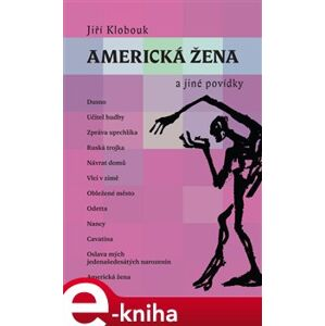 Americká žena a jiné povídky - Jiří Klobouk e-kniha