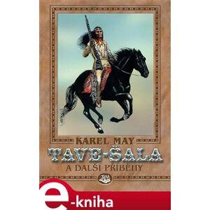 Tave-Šala - Karel May e-kniha
