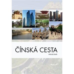 Čínská cesta - Mikuláš Bielik