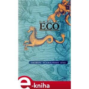 Ostrov včerejšího dne - Umberto Eco e-kniha