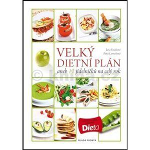 Velký dietní plán aneb 12 jídelníčků na celý rok - Jana Vašáková, Petra Lamschová