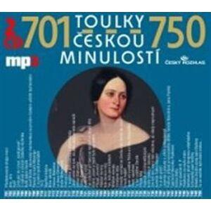 Toulky českou minulostí 701-750, CD - Josef Veselý