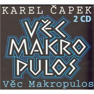 Věc Makropulos, CD - Karel Čapek