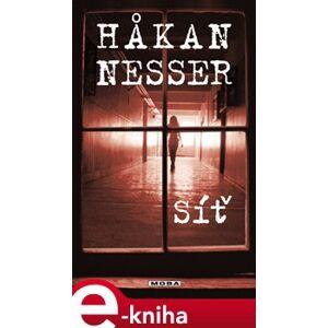 Síť - Hakan Nesser e-kniha