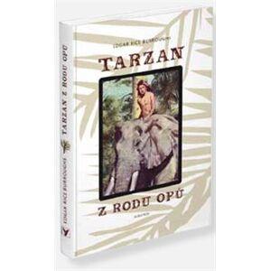 Tarzan z rodu Opů - Edgar Rice Burroughs