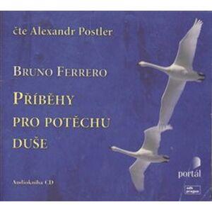 Příběhy pro potěchu duše, CD - Bruno Ferrero