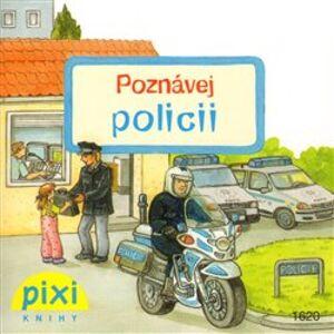 Poznávej policii. Poznávej svůj svět