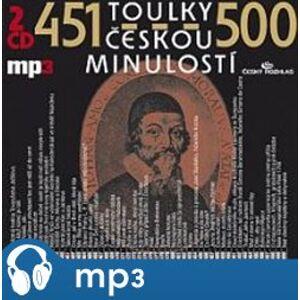 Toulky českou minulostí 451-500, mp3 - Josef Veselý
