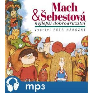 Mach & Šebestová-Nejlepší dobrodružství, mp3 - Miloš Macourek